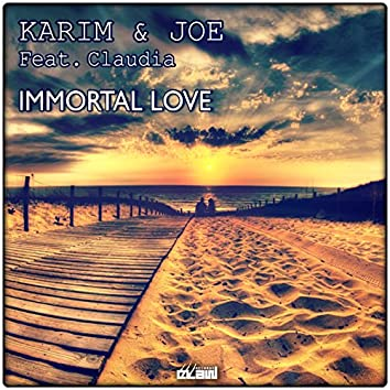 Immortal Love (feat. Claudia)