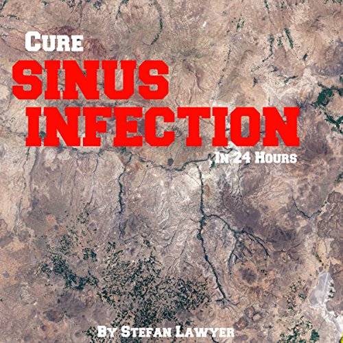 Cure Sinus Infection in 24 Hours cover art