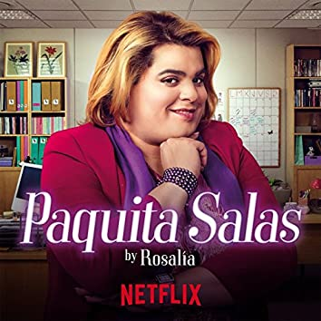 ¡Ay, Paquita! (Performed by ROSALÍA)