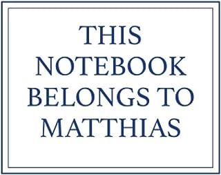 This Notebook Belongs to Matthias