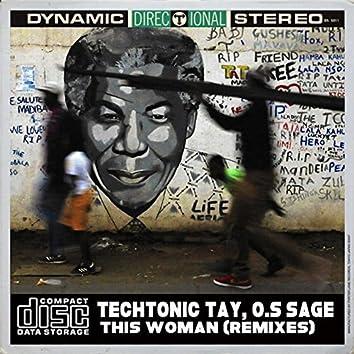 This Woman (Remixes) [feat. O.S. Sage]