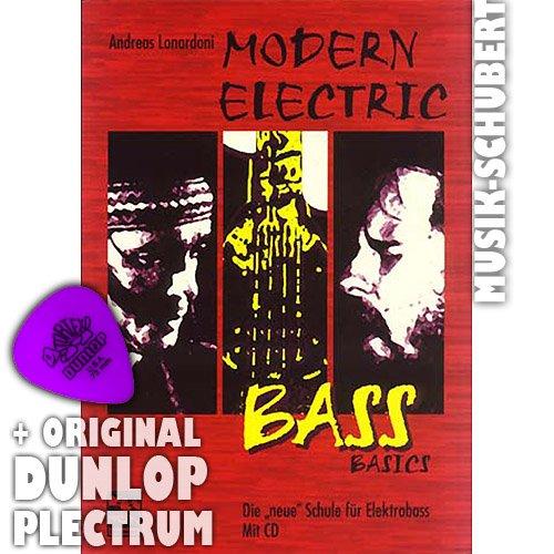 Modern Electric Bass Basics Band 1 (+CD) inkl. Plektrum - Die neue Schule für Elektrobass mit 183 Übungen, 27 Groove Tracks und 18 Play along Songs (Taschenbuch) von Andreas Lonardoni (Noten/Sheetmusic)
