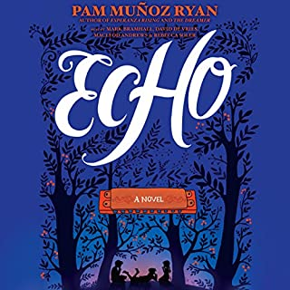 Echo                   Written by:                                                                                                                                 Pam Muñoz Ryan                               Narrated by:                                                                                                                                 Mark Bramhall,                                                                                        David de Vries,                                                                                        Andrews MacLeod,                   and others                 Length: 10 hrs and 31 mins     15 ratings     Overall 4.6
