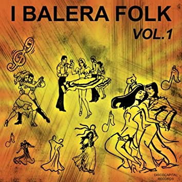 I Balera Folk, Vol. 1