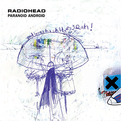 Paranoid Android [Explicit]