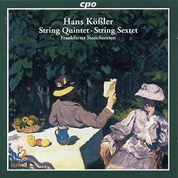 Kossler: String Quintet in D Minor & String Sextet in F Minor