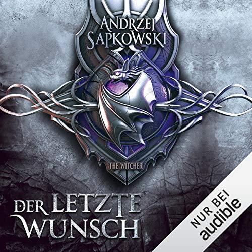 Der letzte Wunsch: The Witcher Prequel 1