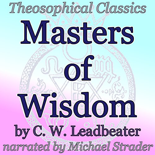 Couverture de Masters of Wisdom: Theosophical Classics