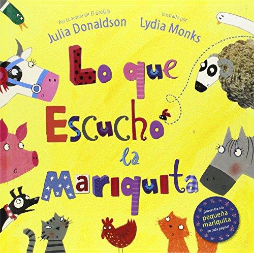 Lo Que Escuchó La Mariquita (EDICIONES FORTUNA)