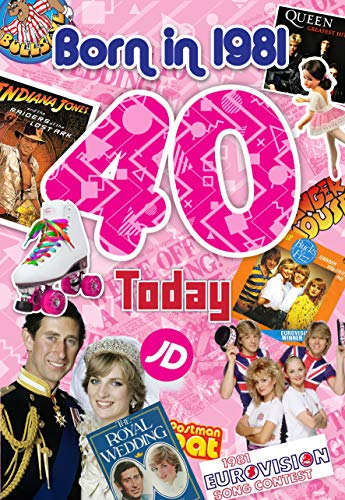 * NEW * Female 40th Birthday Born in 1981 Greeting Card, Limited Edition