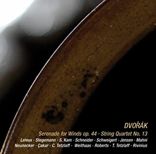 Dvorak: Serenade for Winds, Op. 44 & String Quartet No. 13, Op. 106 (Live recordings from Spannungen Festival 2008)