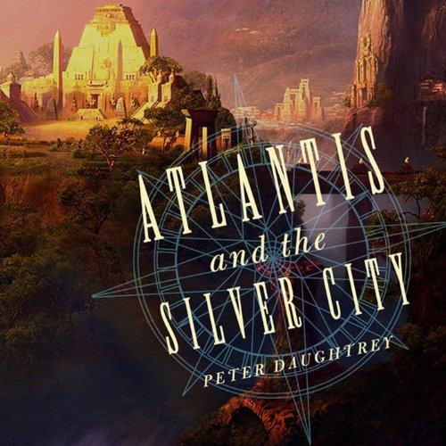 Atlantis and the Silver City audiobook cover art