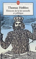 Eléments de la loi naturelle et politique de Thomas Hobbes