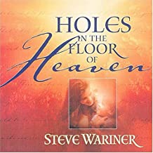 Holes In The Floor Of Heaven Cd Included!