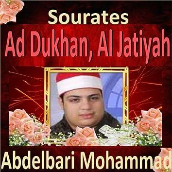 Sourates Ad Dhukhan, Al Jatiyah (Quran - Coran - Islam)