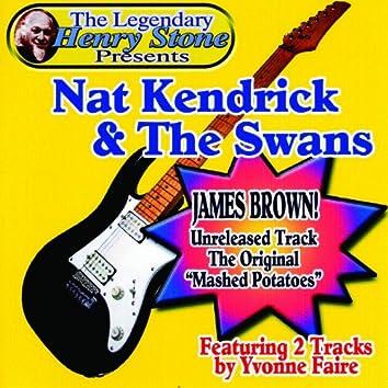 The Legendary Henry Stone Presents: Nat Kendrick & The Swans