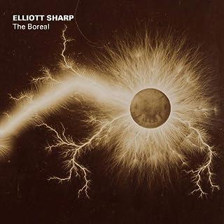 Elliott Sharp: The Boreal