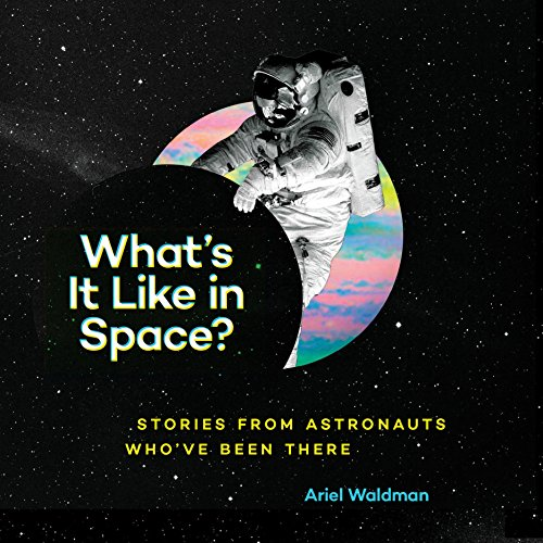 What's It Like in Space? audiobook cover art