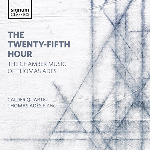 Twenty-Fifth Hour - The Chamber Music of Thomas
