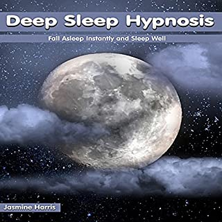 Deep Sleep Hypnosis: Fall Asleep Instantly and Sleep Well audiobook cover art