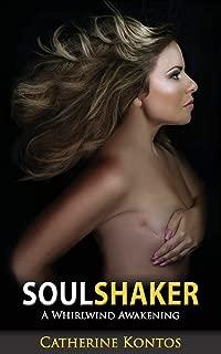 Soul Shaker: A Whirlwind Awakening