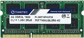 Timetec Hynix IC ノートPC用メモリ DDR3L 1600 MHz PC3 12800 1.35v 204 Pin SODIMM Laptop memory upgrade 永久保証 (4GB)