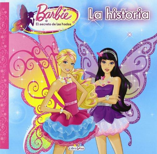 Barbie - el secreto de las hadas - cuento (Barbie Cuento (saldaña))