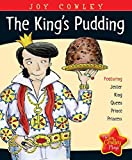 The King's Pudding (Joy Cowley Plays)