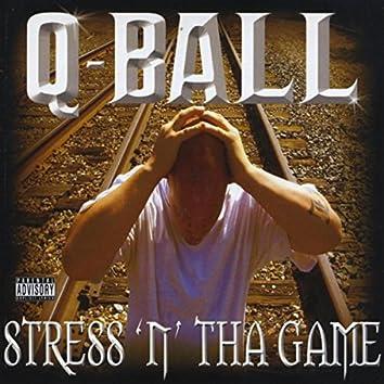Stress 'n' tha Game