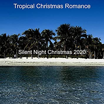 Silent Night Christmas 2020