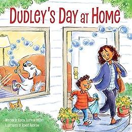 Dudley's Day at Home by [Renee Andriani, Karen Kaufman Orloff]