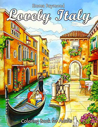 Lovely Italy Coloring Book for Adults (Fantastic Places)