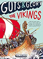 Guts & Glory: The Vikings (Guts & Glory (2))