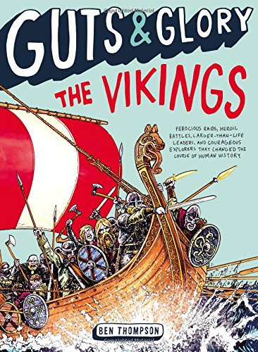 Compare Textbook Prices for Guts & Glory: The Vikings Guts & Glory, 2 Illustrated Edition ISBN 9780316320573 by Thompson, Ben