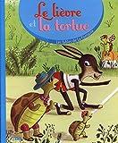 Les fables de la Fontaine - Le lièvre et la tortue - Dès 3 ans