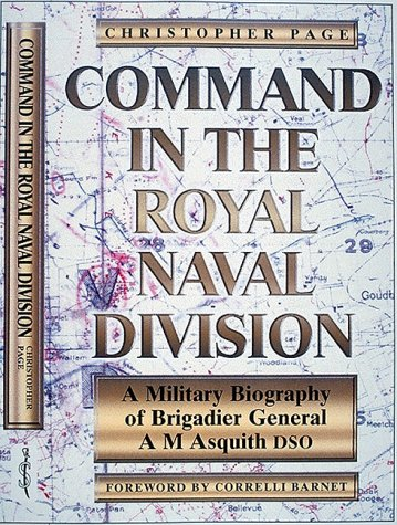 Price comparison product image Command in the Royal Naval Division: A Military Biography of Brigadier General A.M. Asquith