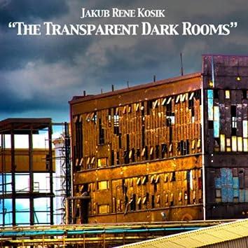 The Transparent Dark Rooms