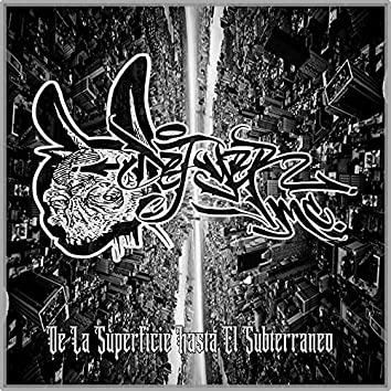 De la Superficie Hasta el Subterraneo