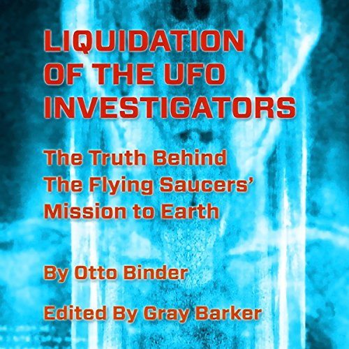 Liquidation of the UFO Investigators audiobook cover art