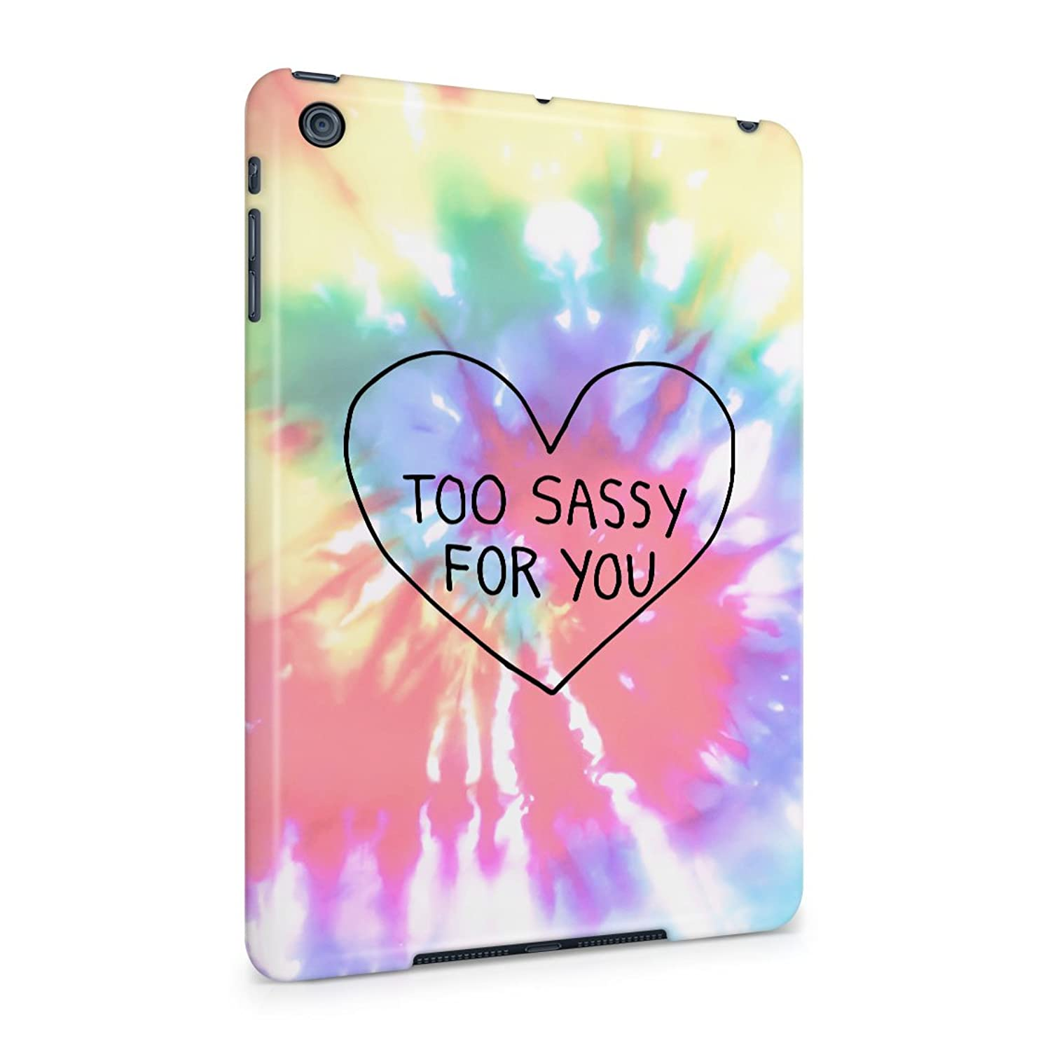 Too Sassy For You Heart Trippy Tie Dye Plastic Tablet Snap On Back Cover Shell For iPad Mini