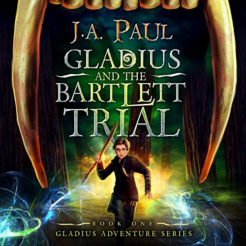 Gladius and the Bartlett Trial cover art
