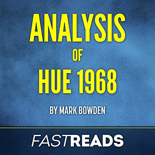 Analysis of Hue 1968 with Key Takeaways & Review Audiobook By FastReads cover art