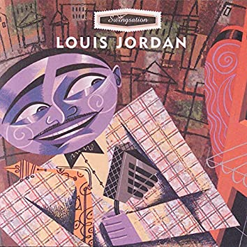 Swingsation: Louis Jordan