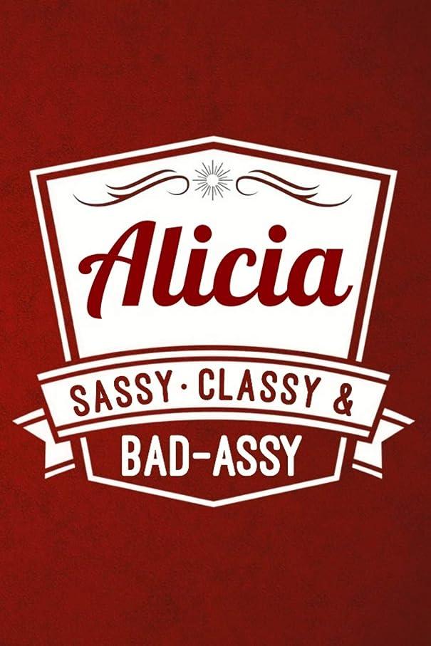 キャンペーンにじみ出るロマンチックAlicia: Sassy Classy & Bad-Assy Personalized Notebook and Journal