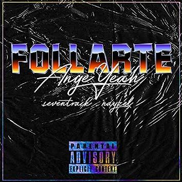 Follarte (feat. seventrack & nayzel)