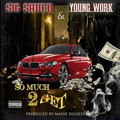 Youngwork & Sig Sauer