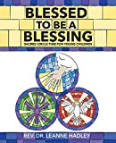 Blessed to Be a Blessing: Sacred Circle Time for Children