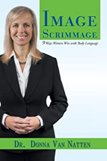 Image Scrimmage: 9 Ways Women Win with Body Language