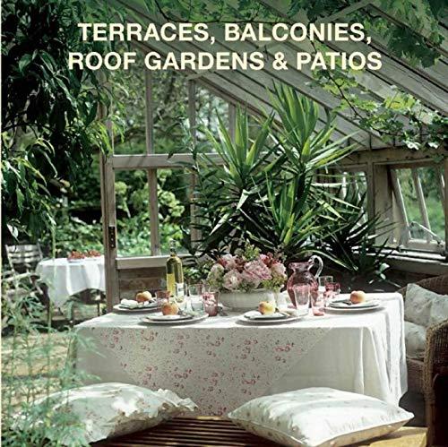 Terraces, Balconies, Roof Gardens & Patios