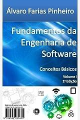 Fundamentos da Engenharia de Software: Conceitos Básicos (Portuguese Edition) Kindle Edition